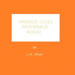 orange level paperback novel