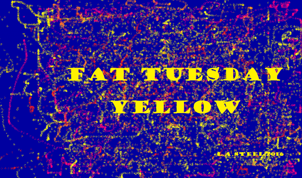 FAT TUESDAY YELLOW