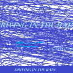DRIVING INTHE RAIN