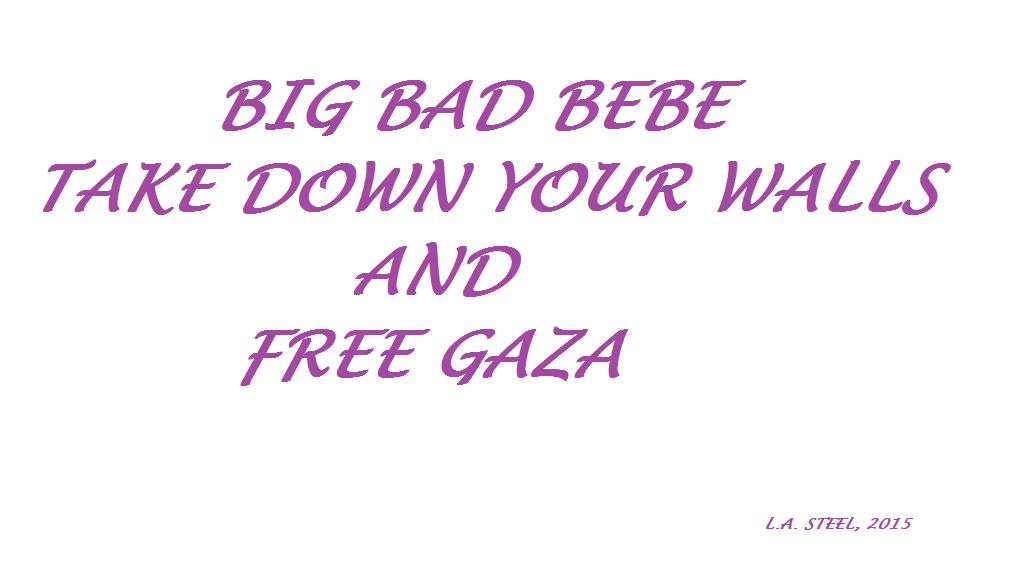 BIG BAD BEBE