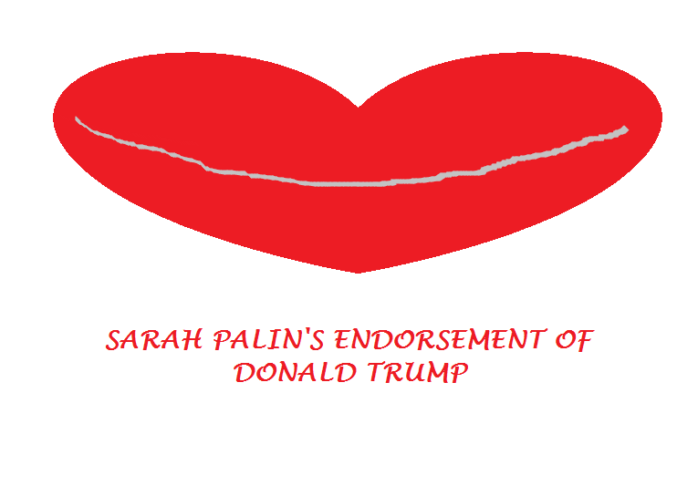 SARAH PALIN'S ENDORSEMENT OF DONALD TRUMP
