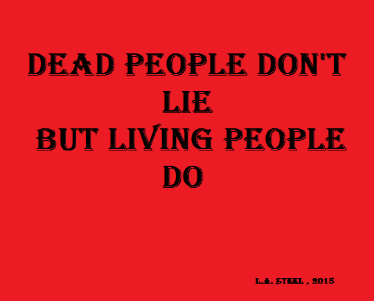 dead people don't lie