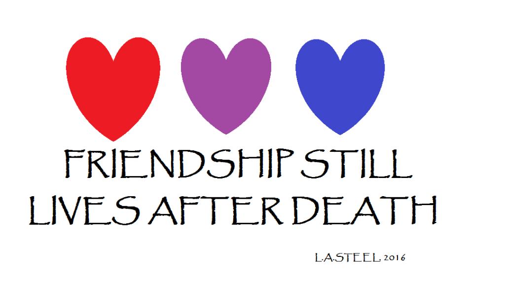 friendship-still-lives-after-death
