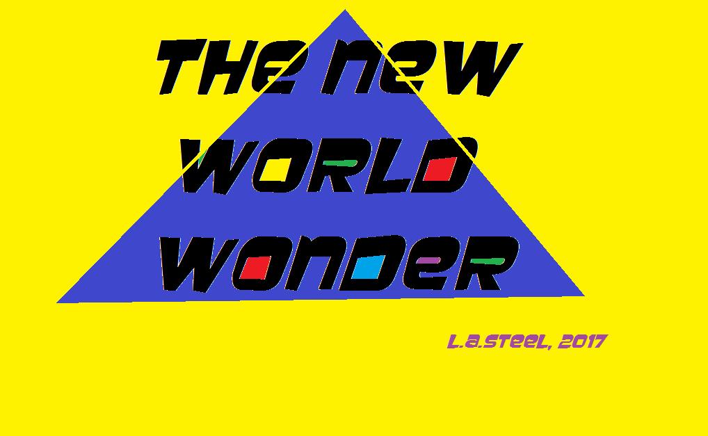 THE NEW WORLD WONDER 2017
