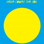 here comes the sun 2017