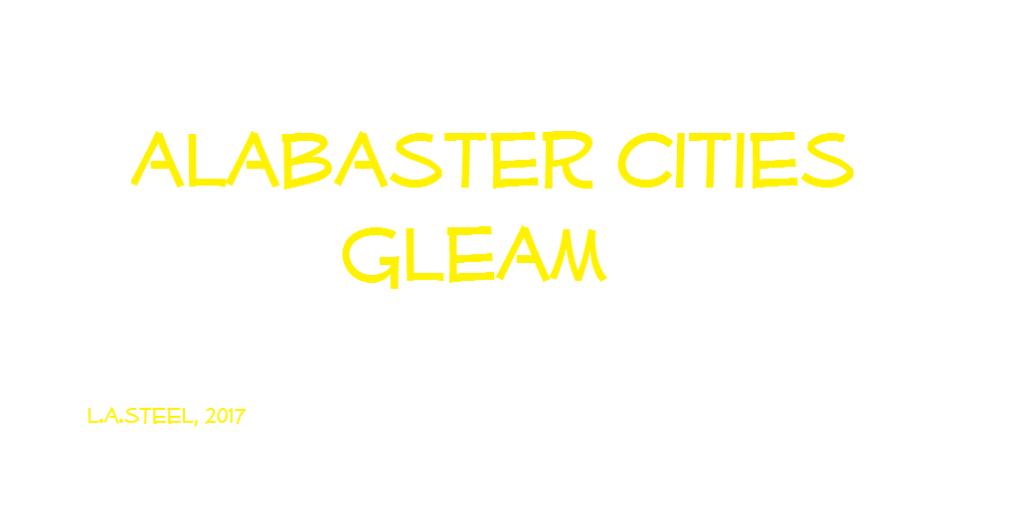 alabaster cities gleam