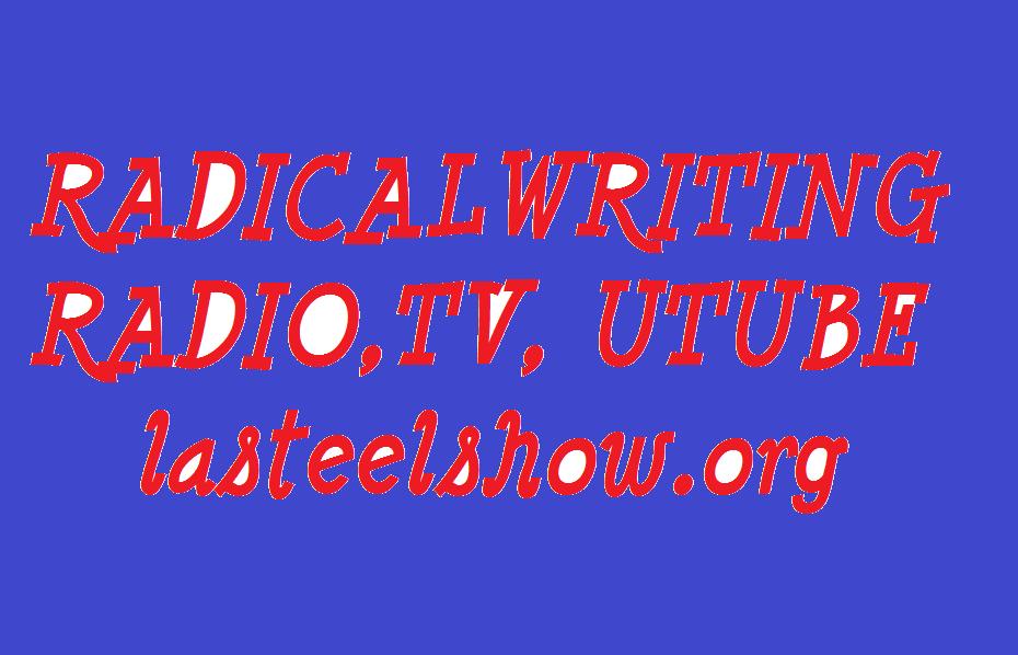 RADICAL WRITING RADIO TV UTUBE 2018
