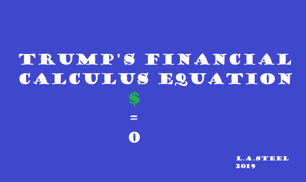 trump's financial calculus 2019